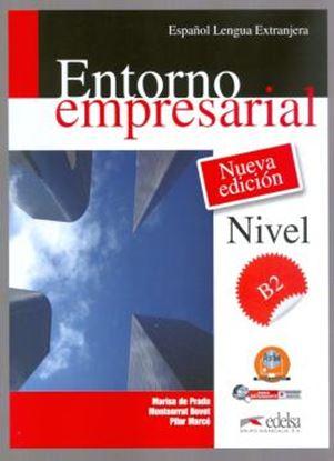 Imagem de ENTORNO EMPRESARIAL B2 - LIBRO DEL ALUMNO + AUDIO DESCARGABLE - NUEVA EDICION
