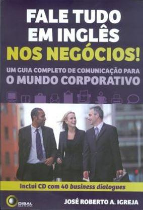 Imagem de FALE TUDO EM INGLES NOS NEGOCIOS! - INCLUI CD COM 40 BUSINESS DIALOGUES