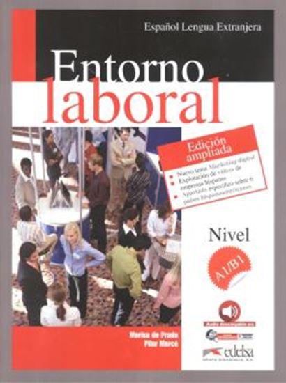 Picture of ENTORNO LABORAL A1/B1 - EDICION AMPLIADA + AUDIO DESCARGABLE