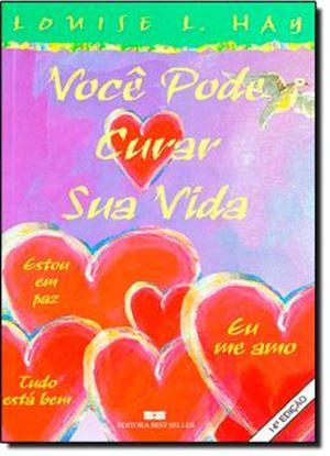Imagem de VOCE PODE CURAR SUA VIDA -  EM CORES 14ºEDICAO
